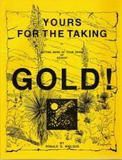 Gold: Yours For The Taking