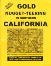 Gold Nugget-Teering in Northern California