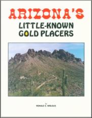 Arizona  Little Known Gold Placers